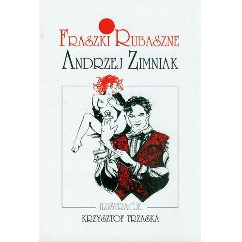 FRASZKI RUBASZNE TW, Andrzej Zimniak