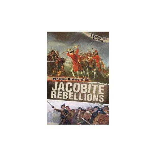 Split History of the Jacobite Rebellions (9781474727174)