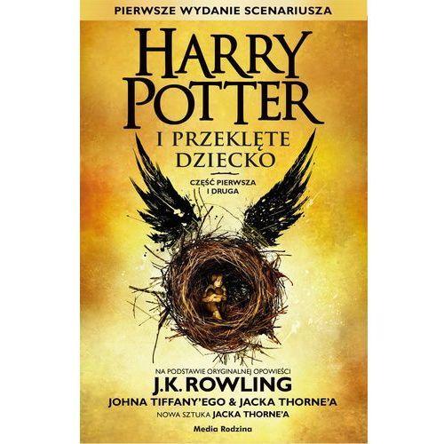 Harry Potter i Przeklęte Dziecko. Część pierwa i druga - Joanne K. Rowling (320 str.)