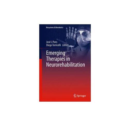 Emerging Therapies in Neurorehabilitation (9783642385551)