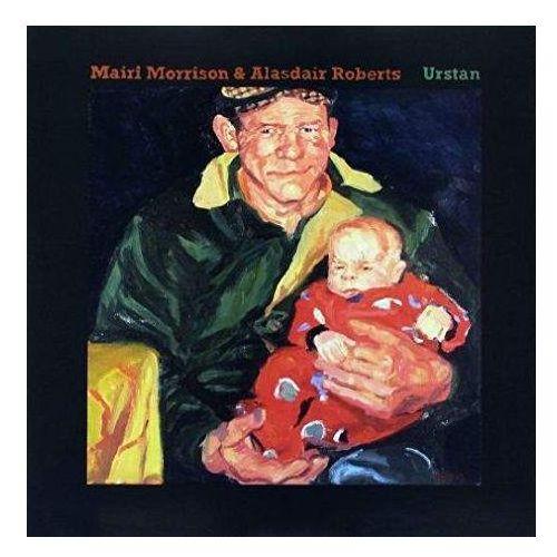 Morrison, Mairi & Alasdair Roberts - Urstan (0781484049814)