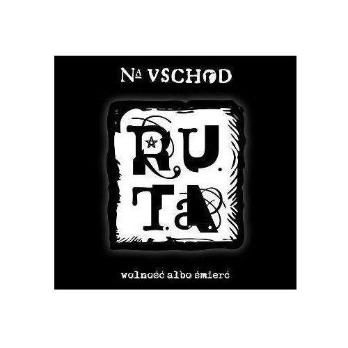 R.U.T.A. - Na Vschod. Wolność albo śmierć (Digibook) (5907577207441)