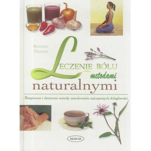 Lecznie bólu metodami naturalnymi (1999)