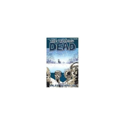 Walking Dead Volume 2: Miles Behind Us, Kirkman, Robert