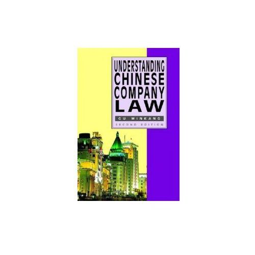 Understanding Chinese Company Law 2e (9789888028627)