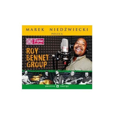 Marek Niedźwiecki poleca: Positive Energy (Digipack) - Roy Bennet Group (Płyta CD) (5905912558432)