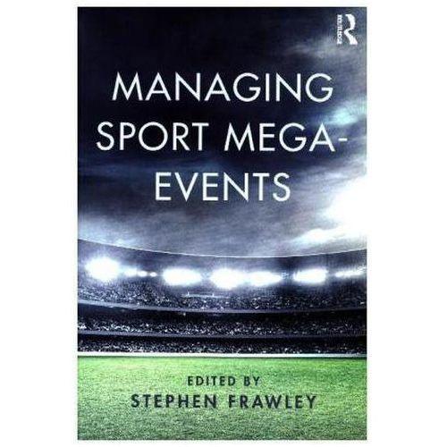 Managing Sport Mega-Events Frawley, Stephen