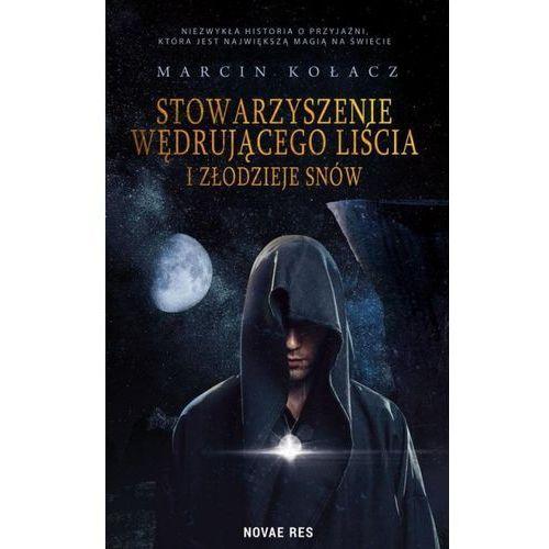 Stowarzyszenie Wędrującego Liścia I Złodziej Snów - Marcin Kołacz (2020)