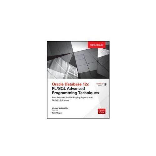 Oracle Database 12C PL/SQL Advanced Programming Techniques (9780071835145)
