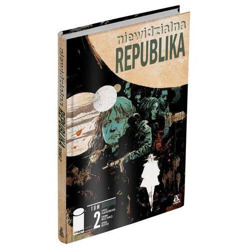 Niewidzialna republika tom 2 komiks - hardman gabriel, bechko corinna (9788324172702)