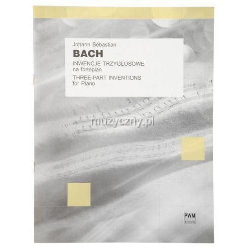 PWM Bach Johann Sebastian - Inwencje trzygłosowe na fortepian
