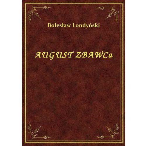 August Zbawca, Klasyka Literatury Nexto