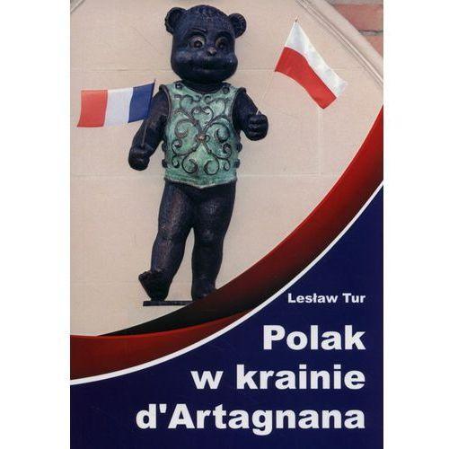 Polak w krainie d'Artagnana - Tur Lesław, oprawa miękka