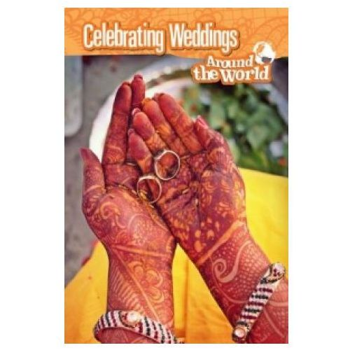 Celebrating Weddings Around the World (9781406298963)