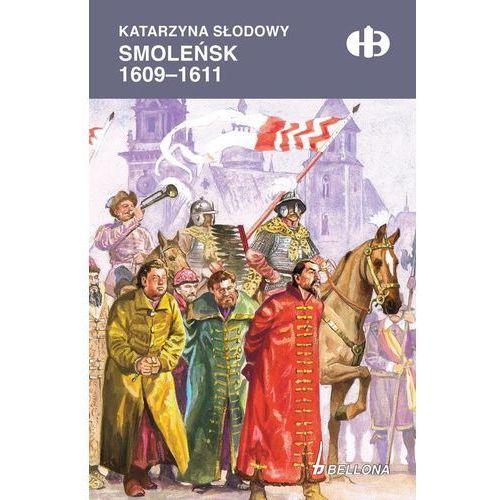 Smoleńsk 1609-1611- bezpłatny odbiór zamówień w Krakowie (płatność gotówką lub kartą).