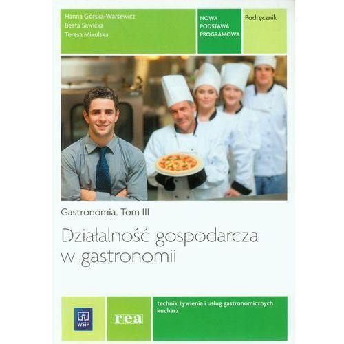 Działalność gospodarcza w gastronomii TECH kl. 3 podręcznik - Joanna Mikulska, Beata Sawicka, Hanna Górska-Warsewicz (2014)