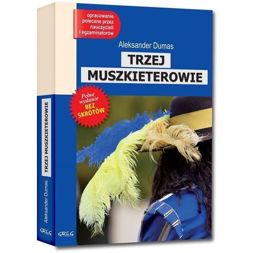 Trzej Muszkieterowie - Aleksander Dumas (2017)