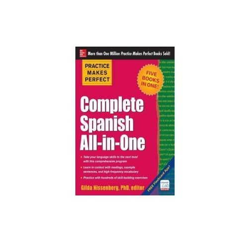 Practice Makes Perfect Complete Spanish All - In - One