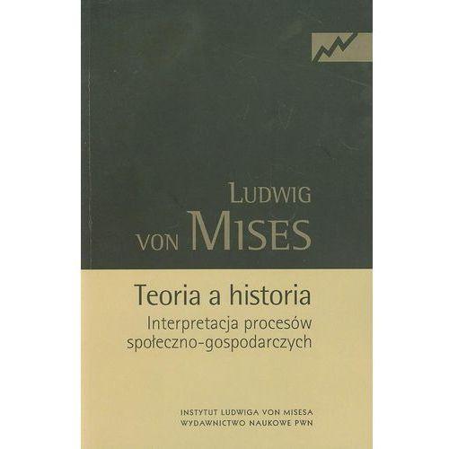 Teoria a historia, Ludwig Mises