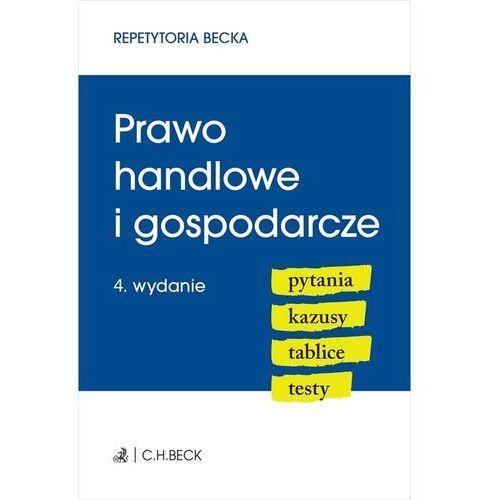 Prawo handlowe i gospodarcze. Pytania. Kazusy. Tablice. Testy (422 str.)