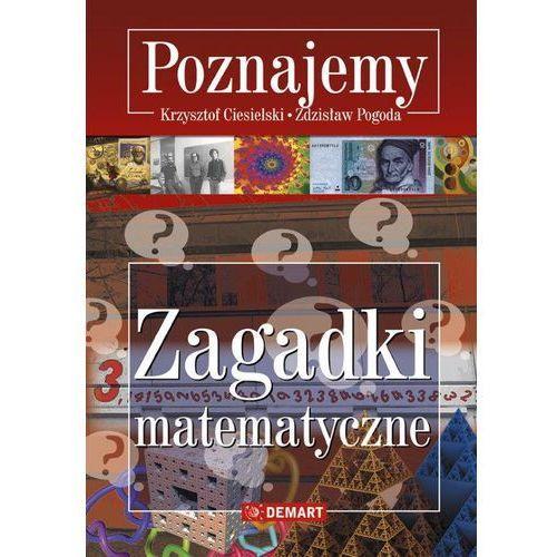 Poznajemy Zagadki matematyczne - Ciesielski Krzysztof, Pogoda Zdzisław (2015)