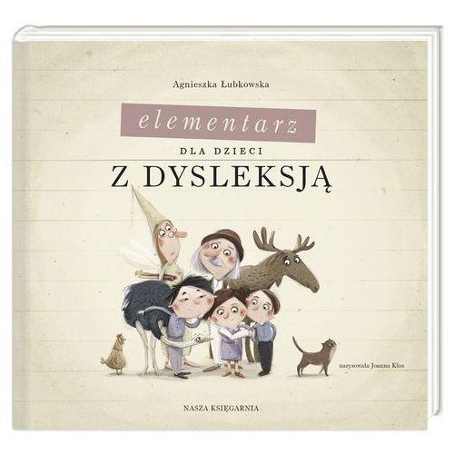 Elementarz dla dzieci z dysleksją - Agnieszka Łubkowska, Łubkowska Agnieszka