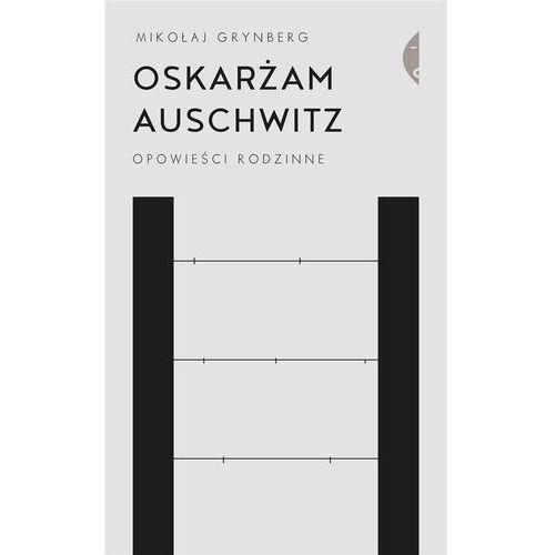 Oskarżam Auschwitz Opowieści rodzinne, Czarne