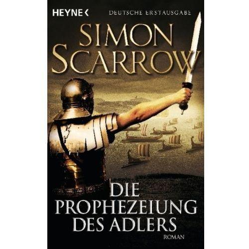 Die Prophezeiung des Adlers, Scarrow, Simon