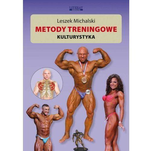 Metody treningowe. Kulturystyka (9788378982753)