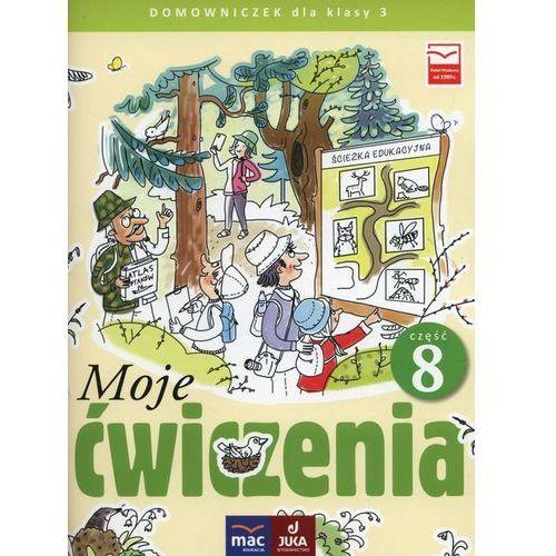 Moje ćwiczenia 3 Domowniczek Część 8 - Faliszewska Jolanta, Lech Grażyna