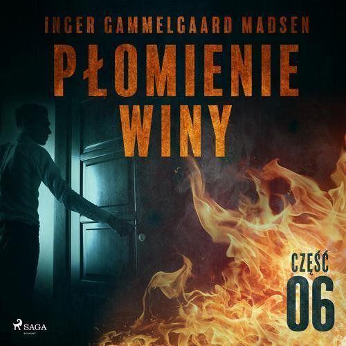 Płomienie winy: część 6 - Inger Gammelgaard Madsen (MP3)