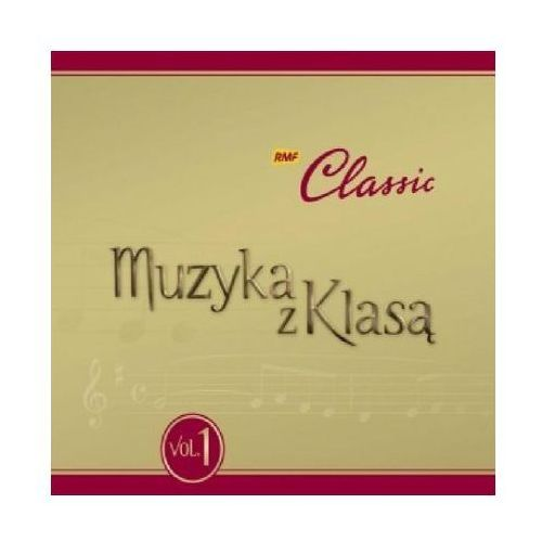 RMF Classic: Muzyka z Klasą vol. 1 (5099962988827)