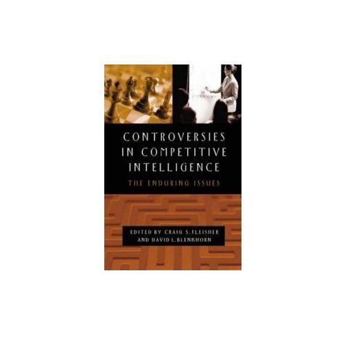 Controversies in Competitive Intelligence (9781567205602)
