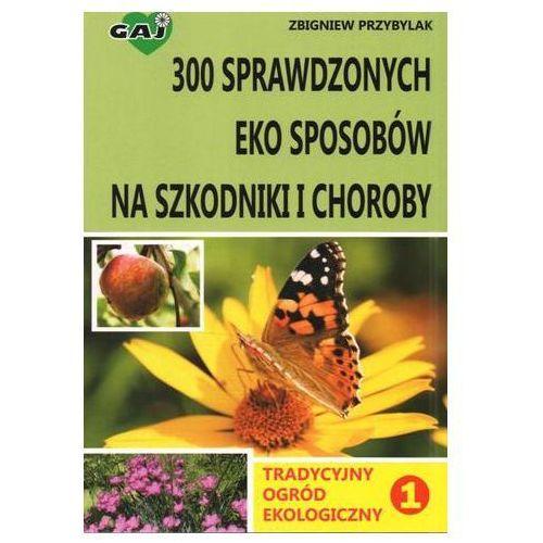 Tradycyjny ogród ekologiczny 1 300 sprawdzonych..., Gaj