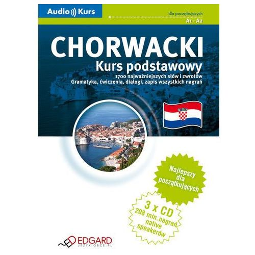 Chorwacki - Kurs Podstawowy (Audio Kurs), Edgard