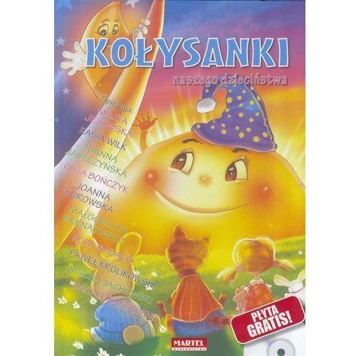 Kołysanki Naszego Dzieciństwa + CD w.2017 - Praca zbiorowa (51 str.)