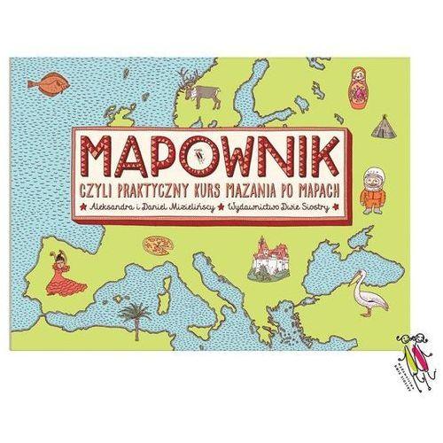 Mapownik - Mizielińska Aleksandra, Mizieliński Daniel (2017)