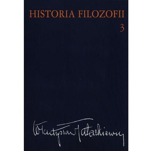 Historia filozofii Tom 3. Filozofia XIX wieku i współczesna (558 str.)
