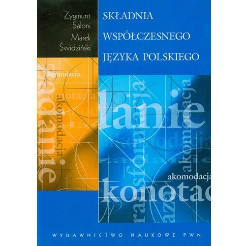 Zygmunt Saloni, Marek Świdziński. Składnia współczesnego języka polskiego. (354 str.)