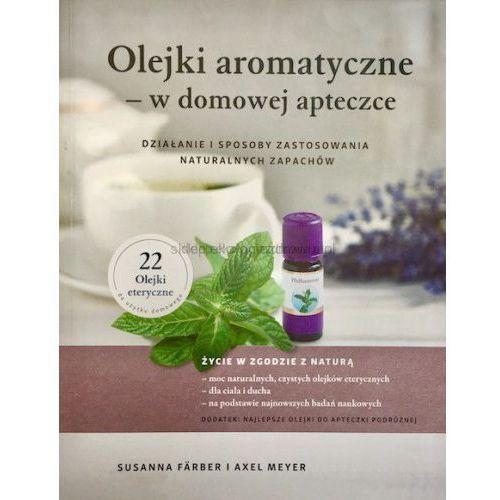 """Taoasis """"olejki aromatyczne - w domowej apteczce"""""""