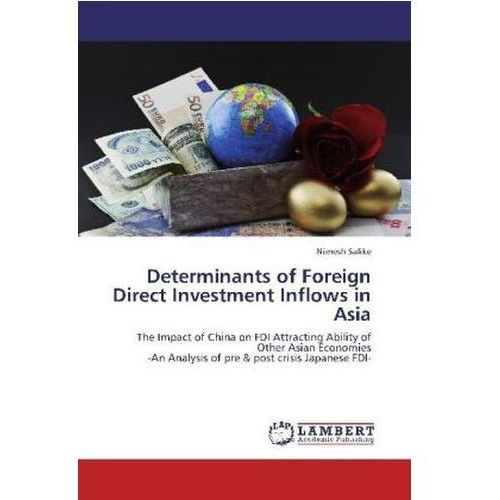 Determinants Of Foreign Direct Investment Inflows In Asia (9783848498888)