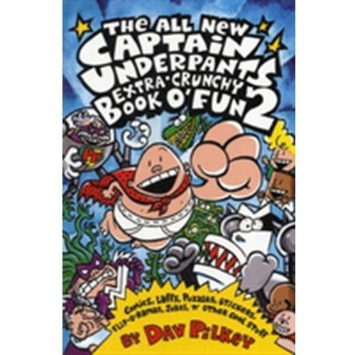 Captain Underpants Extra-Crunchy Book O'Fun 2 (9780439978064)