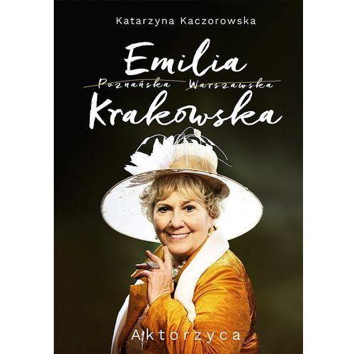 Emilia Krakowska. Aktorzyca (368 str.)