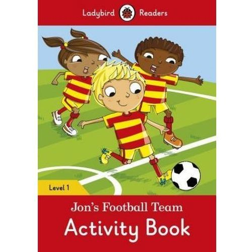 Jon's Football Team Activity Book - Ladybird Readers Level 1 (16 str.)