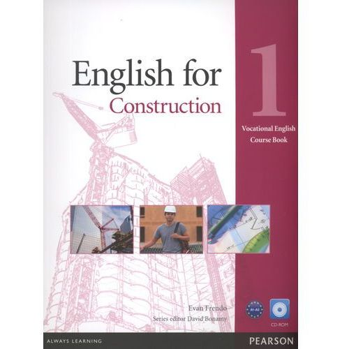 English For Construction 1 Vocational English Course Book With Cd-Rom, oprawa miękka