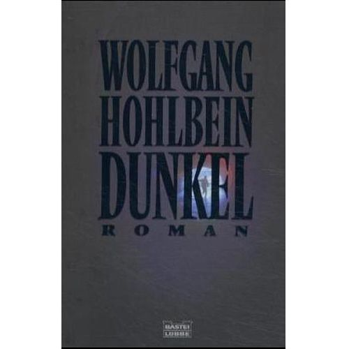 Wolfgang Hohlbein - Dunkel (9783404144785)