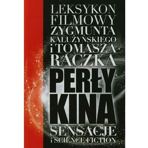 Perły kina T.1 Sensacje i Science Fiction