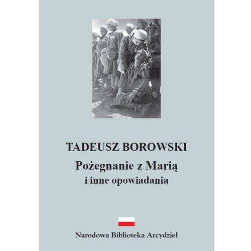 POŻEGNANIE Z MARIĄ I INNE OPOWIADANIA (304 str.)