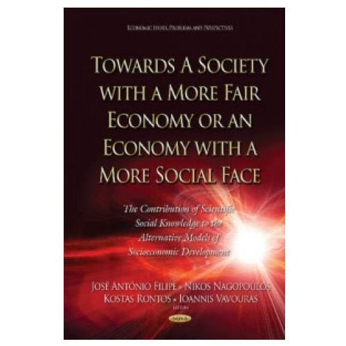 Towards a Society with a More Fair Economy or an Economy with a More Social Face