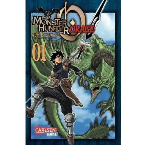 Monster Hunter Orage. Bd.1